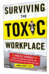 Surviving the Toxic Workplace by Linnda Durré - Click to purchase at Barnes & Noble
